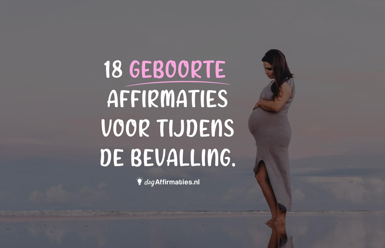 affirmaties geboorte zwangerschap bevalling